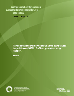 Rencontre pancanadienne sur la Santé dans toutes les politiques (SdTP) : Québec, 9 octobre 2019. Rapport