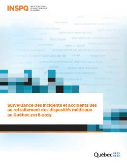 Surveillance des incidents et accidents liés au retraitement des dispositifs médicaux  au Québec 2018-2019