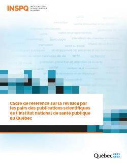 Cadre de référence sur la révision par les pairs des publications scientifiques de l'Institut national de santé publique du Québec