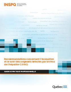 Recommandations concernant l'évaluation  et le suivi des soignants infectés par le virus de l'hépatite C (VHC)