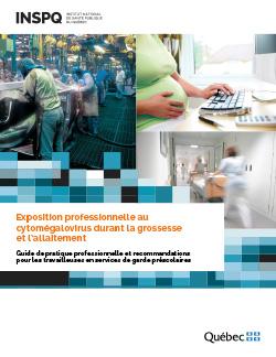 Exposition professionnelle au cytomégalovirus durant la grossesse et l'allaitement