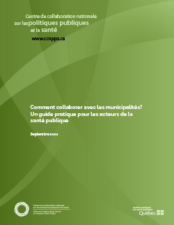 Comment collaborer avec les municipalités? Un guide pratique pour les acteurs de la santé publique