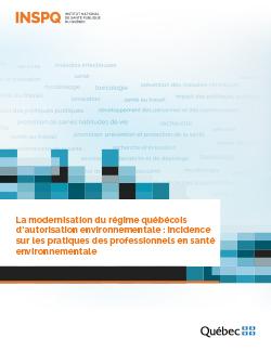 La modernisation du régime québécois d'autorisation environnementale : incidence sur les pratiques des professionnels en santé environnementale