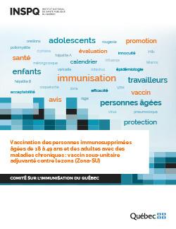 Vaccination des personnes immunosupprimées âgées de 18 à 49 ans et des adultes avec des maladies chroniques : vaccin sous-unitaire adjuvanté contre le zona (Zona-SU)