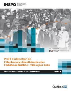 Profil d'utilisation de l'électroconvulsivothérapie chez l'adulte  au Québec : mise à jour 2020
