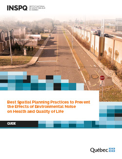 Best Spatial Planning Practices to Prevent  the Effects of Environmental Noise  on Health and Quality of Life
