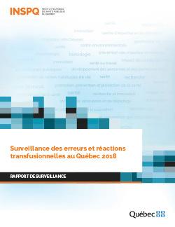 Surveillance des erreurs et réactions transfusionnelles au Québec 2018