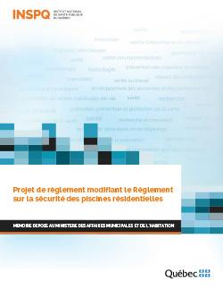 Projet de règlement modifiant le Règlement sur la sécurité des piscines résidentielles