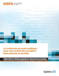 La recherche en santé publique : pour une société plus prospère, bienveillante et durable