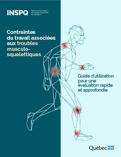 Contraintes du travail associées aux troubles musculosquelettiques – Guide d'utilisation pour une évaluation rapide et approfondie