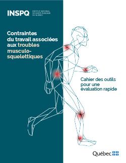 Contraintes du travail associées aux troubles musculosquelettiques – Cahier des outils pour une évaluation rapide