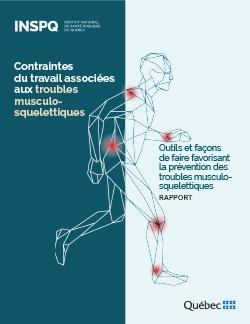 Contraintes du travail associées aux troubles musculosquelettiques - Rapport