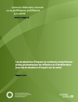 Les évaluations d'impact en contextes autochtones : pistes prometteuses de réflexion et d'amélioration pour les évaluations d'impact sur la santé