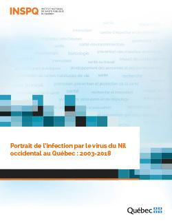 Portrait de l'infection par le virus du Nil occidental au Québec : 2003-2018