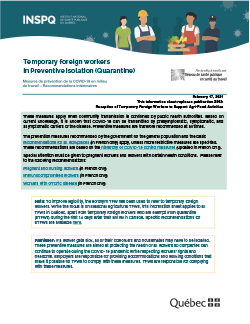 Temporary foreign workers in Preventive Isolation (Quarantine)
