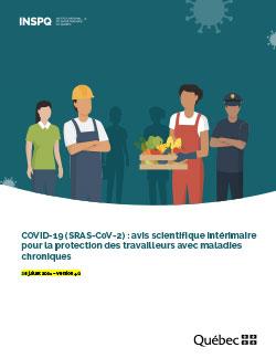 COVID-19 (SRAS-CoV-2) : avis scientifique intérimaire pour la protection des travailleurs avec maladies chroniques