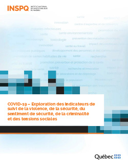 COVID-19 : Exploration des indicateurs de suivi de la violence, de la sécurité, du sentiment de sécurité, de la criminalité et des tensions sociales