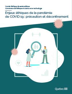 Enjeux éthiques de la pandémie de COVID 19 : précaution et déconfinement