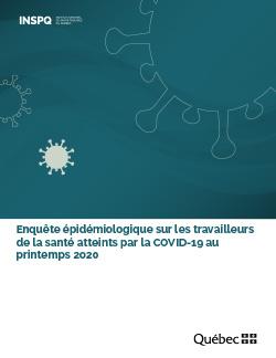 Enquête épidémiologique sur les travailleurs de la santé atteints par la COVID-19 au printemps 2020