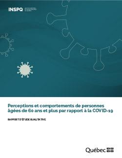 Perceptions et comportements de personnes âgées de 60 ans et plus par rapport à la COVID-19