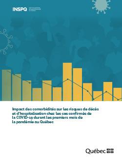 Impact des comorbidités sur les risques de décès et d'hospitalisation chez les cas confirmés de la COVID-19 durant les premiers mois de la pandémie au Québec