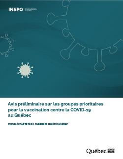 Avis préliminaire sur les groupes prioritaires pour la vaccination contre la COVID-19 au Québec