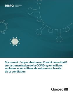 Document d'appui destiné au Comité consultatif sur la transmission de la COVID-19 en milieux scolaires et en milieux de soins et sur le rôle de la ventilation
