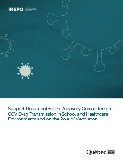 Support Document for the Advisory Committee on COVID-19 Transmission in School and Healthcare Environments and on the Role of Ventilation