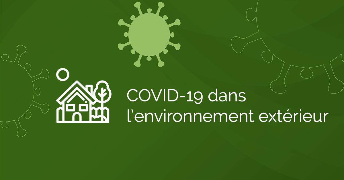 COVID-19 : Environnement extérieur - INSPQ