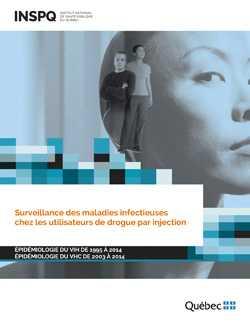 """<a href=""""/publications/2105"""">Surveillance des maladies infectieuses chez les utilisateurs de drogues par injection – Épidémiologie du VIH de 1995 à 2014 – Épidémiologie du VHC de 2003 à 2014</a>"""