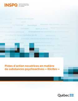 "<a href=""/publications/2134"">Pistes d'action novatrices en matière  de substances psychoactives « illicites »</a>"