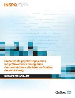 """<a href=""""/publications/2206"""">Présence de psychotropes dans  les prélèvements biologiques  des conducteurs décédés au Québec  de 2002 à 2013</a>"""
