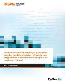 """<a href=""""/publications/2394"""">Antidémarreur éthylométrique et conduite avec les facultés affaiblies : efficacité des programmes et recommandations pour en maximiser l'impact</a>"""
